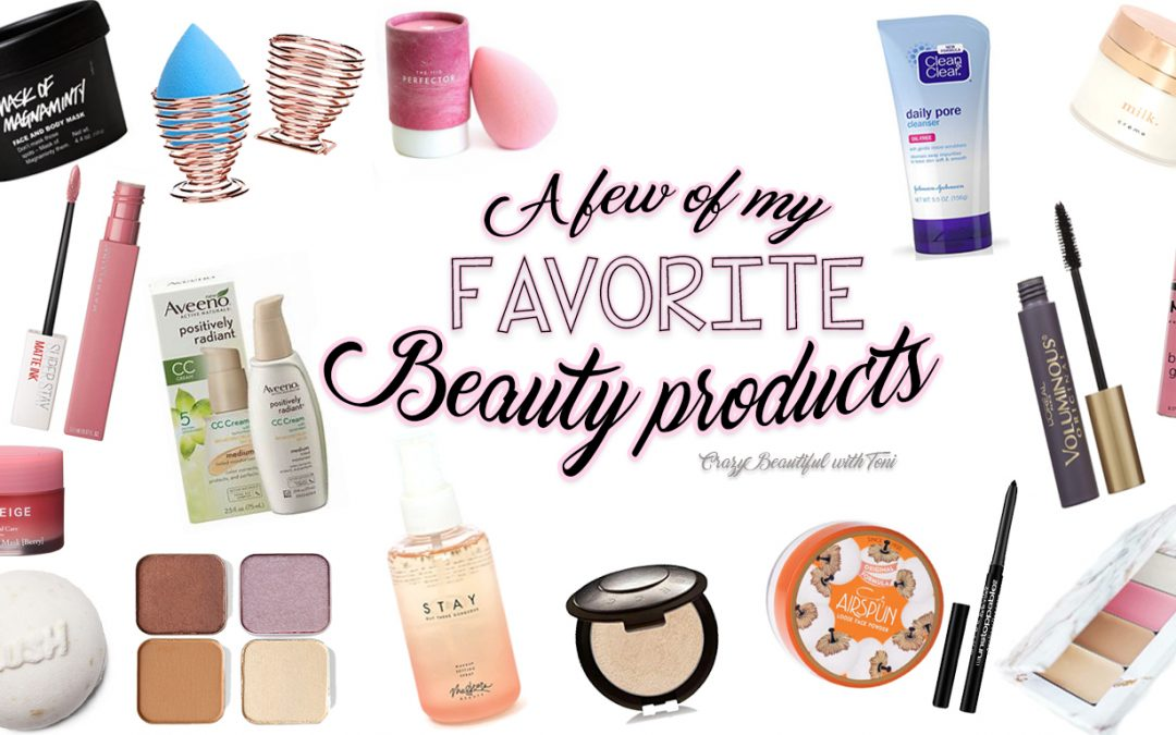 These are a few of my FAVORITE things- Beauty Edition